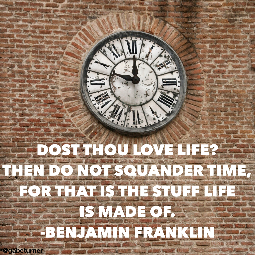 Ben Franklin Quote Do Not Squander Time